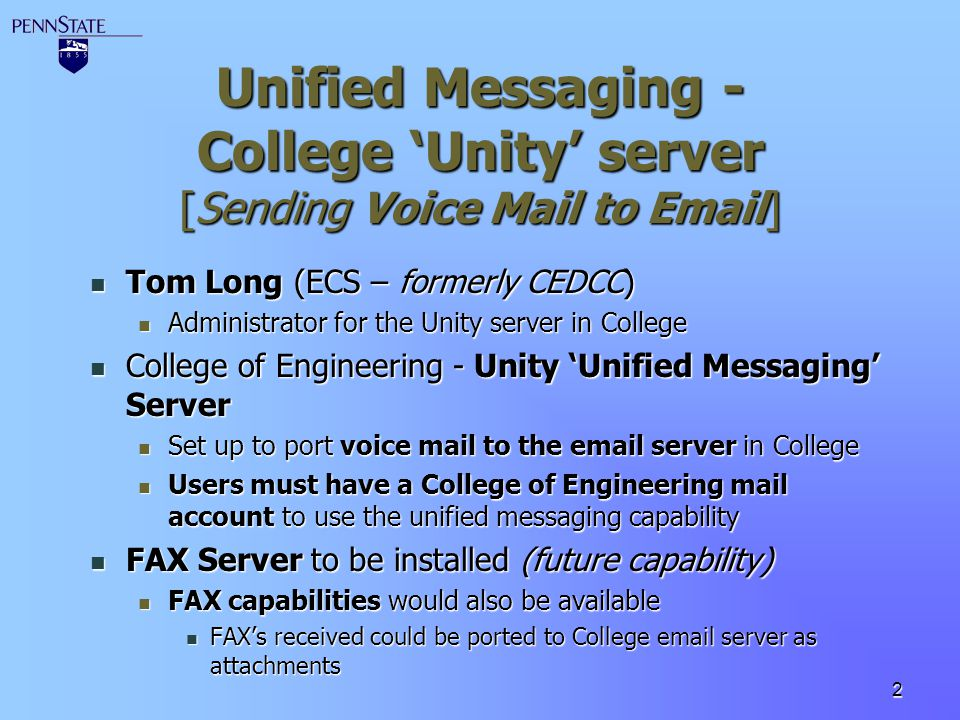 Unified Messaging - College 'Unity' server [Sending Voice Mail to Email]